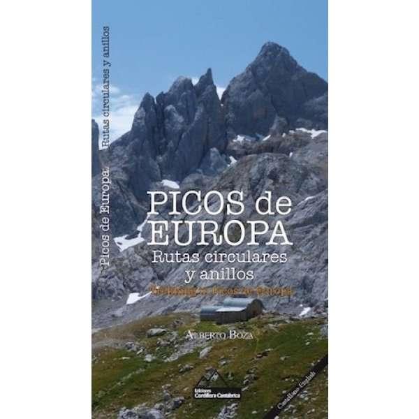 Picos de Europa. Rutas Circulares y Anillos ED CORDILLERA CANTABRICA